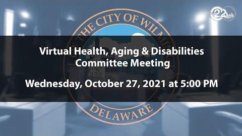 Health, Aging & Disabilities Committee Meeting  | 10/27/2021