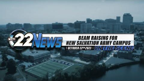 WITN 22 News On the Scene   Beam Raising for New Salvation Army Campus