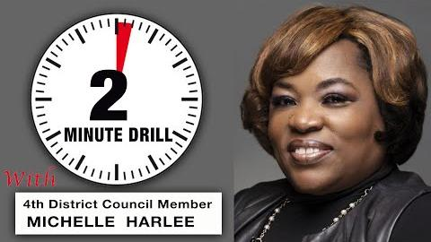 2 Minute Drill: 4th District Council Member Michelle Harlee