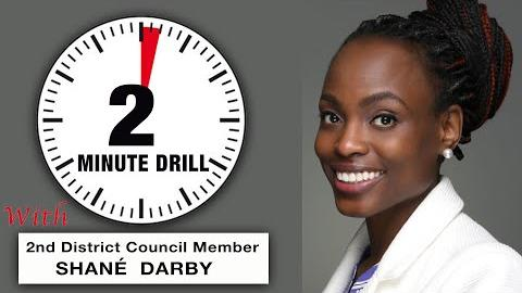 2 Minute Drill: 2nd District Council Member Shané Darby