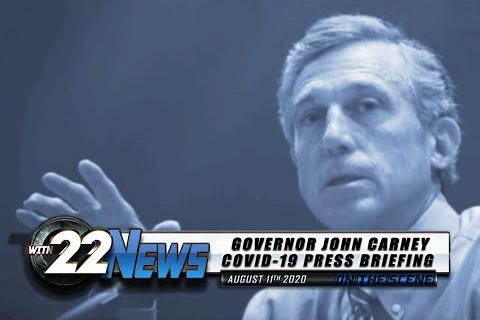 WITN 22 News On the Scene | Governor Carney COVID-19 Press Briefing | August 11, 2020